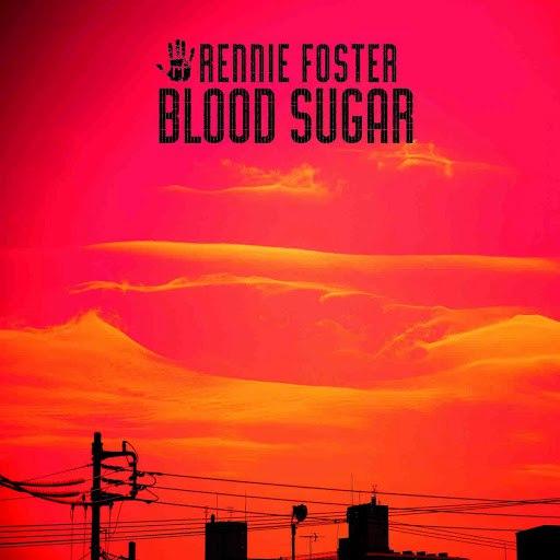 Rennie Foster альбом Blood Sugar