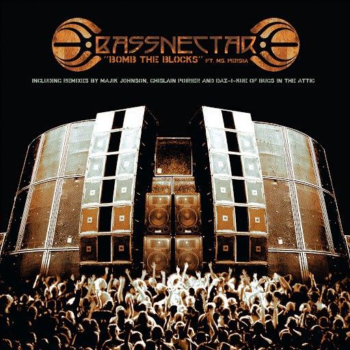 Bassnectar альбом Bomb The Blocks