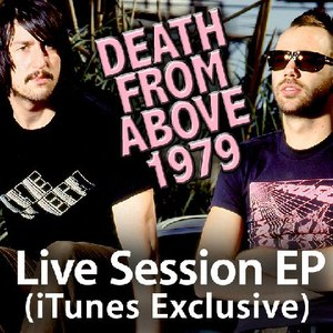 Death From Above 1979 альбом Live Session (Itunes Exclusive)