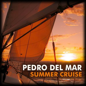 Pedro Del Mar альбом Summer Cruise