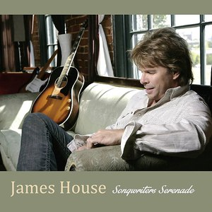 James House альбом Songwriters Serenade
