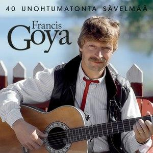 Francis Goya альбом 40 Unohtumatonta Laulua