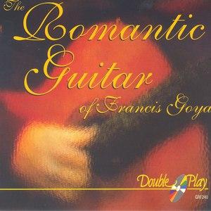 Francis Goya альбом The Romantic Guitar of Francis Goya