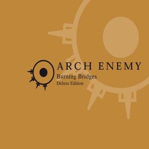 Arch Enemy альбом Burning Bridges (re-issue)