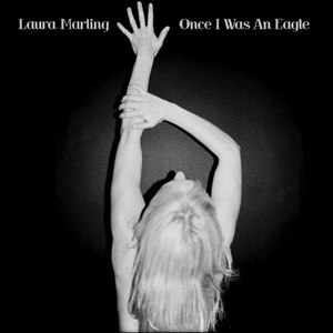 Laura Marling альбом Once I Was An Eagle