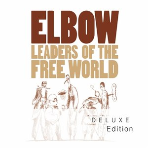 Elbow альбом Leaders Of The Free World (Deluxe Edition)