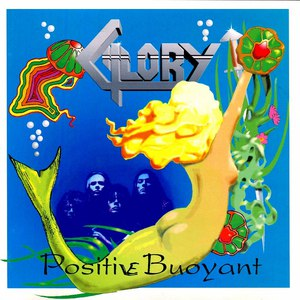 Glory альбом Positive Buoyant