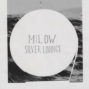 Milow альбом Silver Linings
