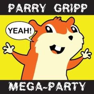 Parry Gripp альбом Parry Gripp Mega-Party (2008 - 2012)