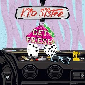 Kid Sister альбом Get Fresh