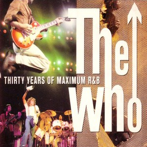 The Who альбом Thirty Years of Maximum R&B