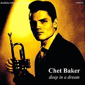 Chet Baker альбом Deep In A Dream