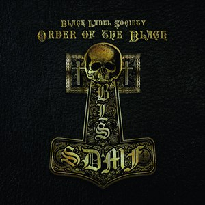 Black Label Society альбом Order Of The Black