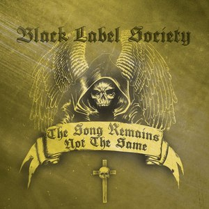Black Label Society альбом The Song Remains Not The Same
