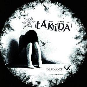 Takida альбом Deadlock