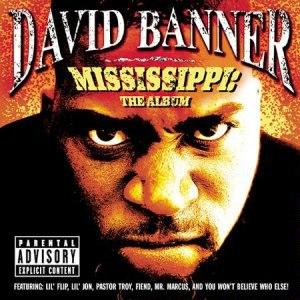 David Banner альбом Mississippi-The Album (Explicit Version)