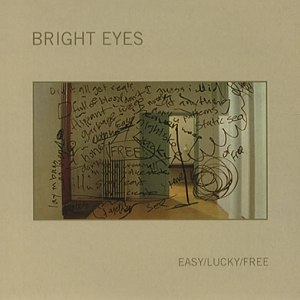 Bright Eyes альбом Easy/Lucky/Free
