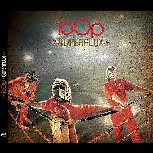 Loop альбом Superflux
