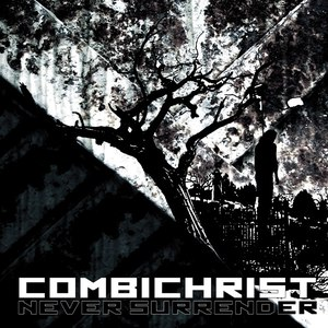 Combichrist альбом Never Surrender