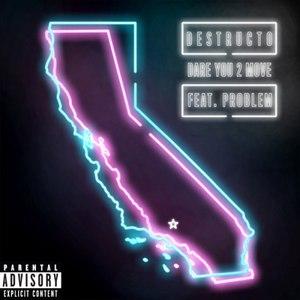 Destructo альбом Dare You 2 Move