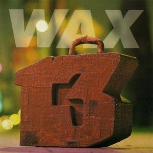 Wax альбом 13 Unlucky Numbers