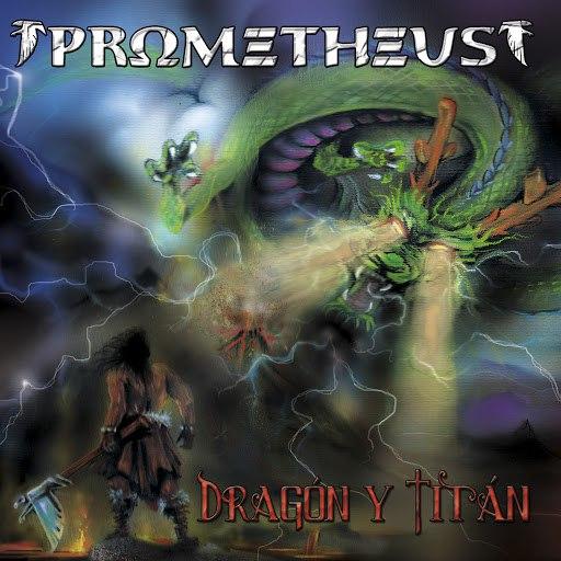 Prometheus альбом Dragón y Titán