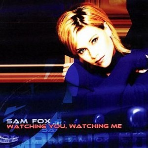 Samantha Fox альбом Watching You Watching Me