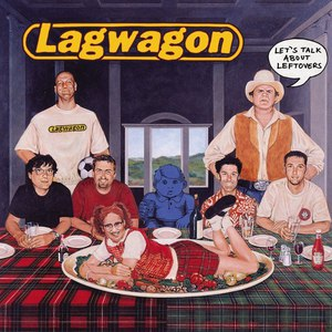 Lagwagon альбом Let's Talk About Leftovers