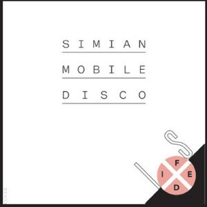 Simian Mobile Disco альбом Is Fixed