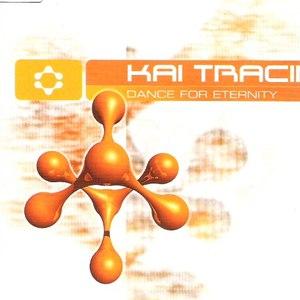 Kai Tracid альбом Dance for Eternity