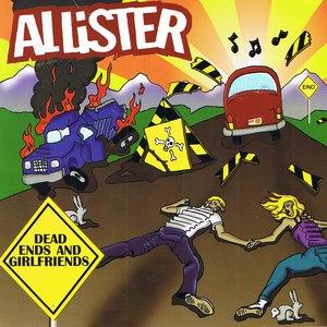 Allister альбом Dead Ends and Girlfriends