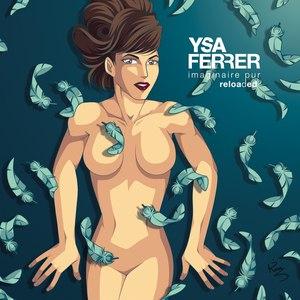 Ysa Ferrer альбом Imaginaire Pur (Reloaded)