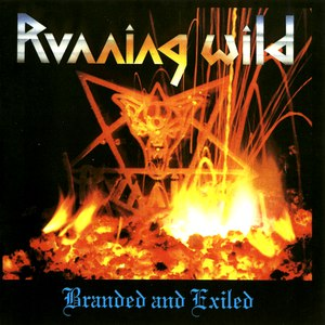Running Wild альбом Branded and Exiled