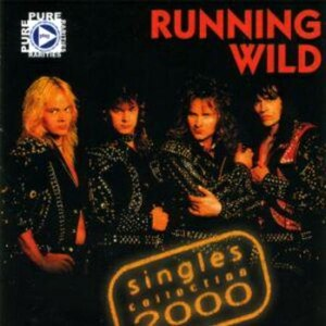Running Wild альбом Singles Collection 2000