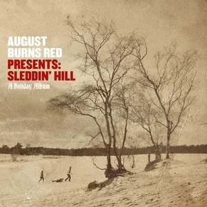 August Burns Red альбом August Burns Red Presents: Sleddin' Hill, A Holiday Album