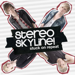 Stereo Skyline альбом Stuck On Repeat