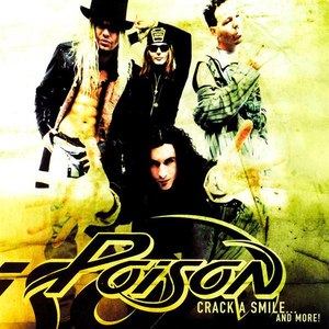 Poison альбом Crack A Smile...And More!