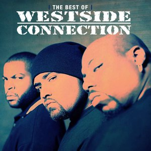 Westside Connection альбом The Best Of: The Gangsta, the Killa and the Dope Dealer