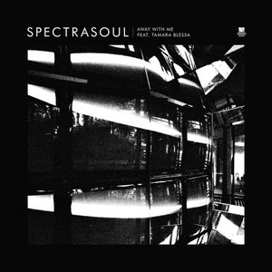 SpectraSoul альбом Away With Me EP