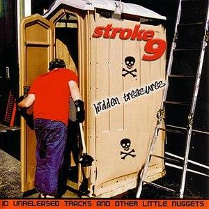 Stroke 9 альбом Hidden Treasures