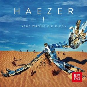 Haezer альбом The Wrong Kid Died