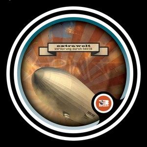 Extrawelt альбом Vorsprung durch Hektik