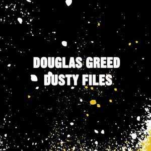 Douglas Greed альбом Dusty Files