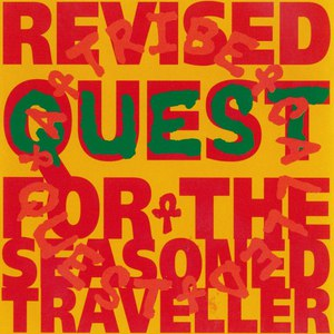 A Tribe Called Quest альбом Revised Quest for the Seasoned Traveller