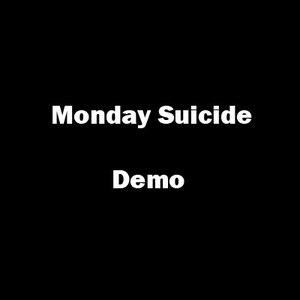 monday suicide альбом demo