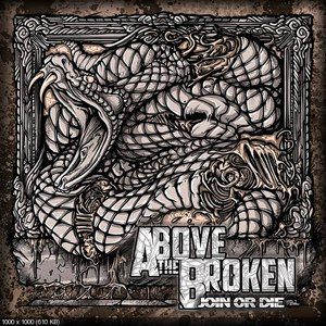 Above The Broken альбом Join or Die EP