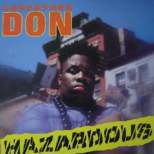 Godfather Don альбом Hazardous