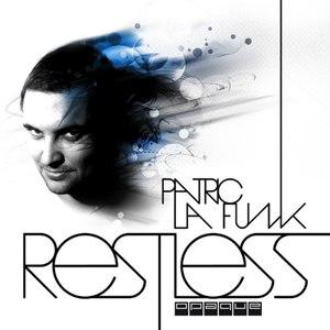 Patric La Funk альбом Restless