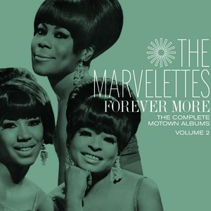 The Marvelettes альбом Forever More: The Complete Motown Albums Vol. 2
