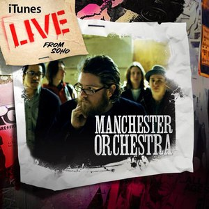 Manchester Orchestra альбом iTunes Live From SoHo
